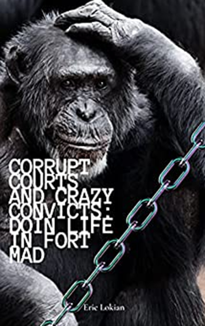 corrupt courts and crazy convicts